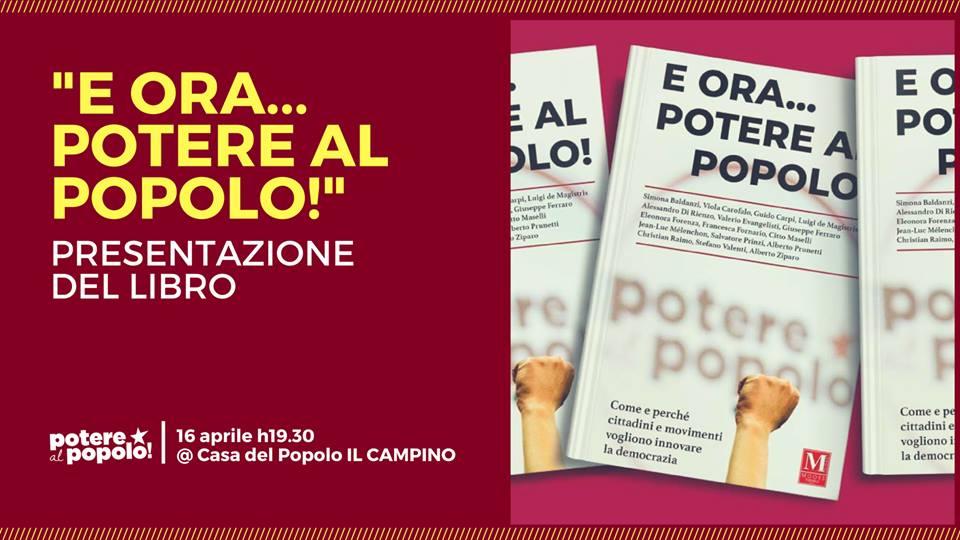E ora potere al popolo! Presentazione libro e apericena @ Casa del Popolo Il Campino   Firenze   Toscana   Italia