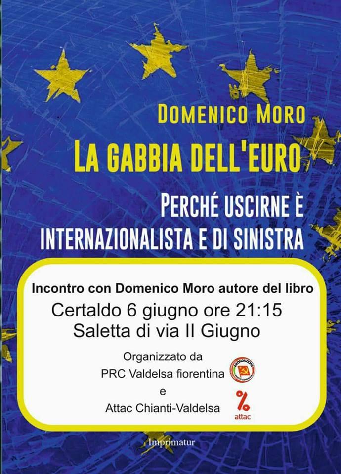 La gabbia dell'euro: presentazione con Domenico Moro @ Saletta via II Giugno - Certaldo | Certaldo | Toscana | Italia