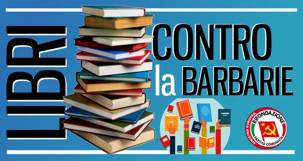 Libri contro la barbarie - Firenze @ Casa del Popolo Il Progresso